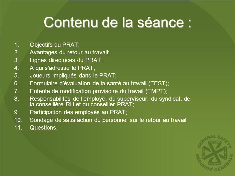 Contenu de la séance : Objectifs du PRAT;