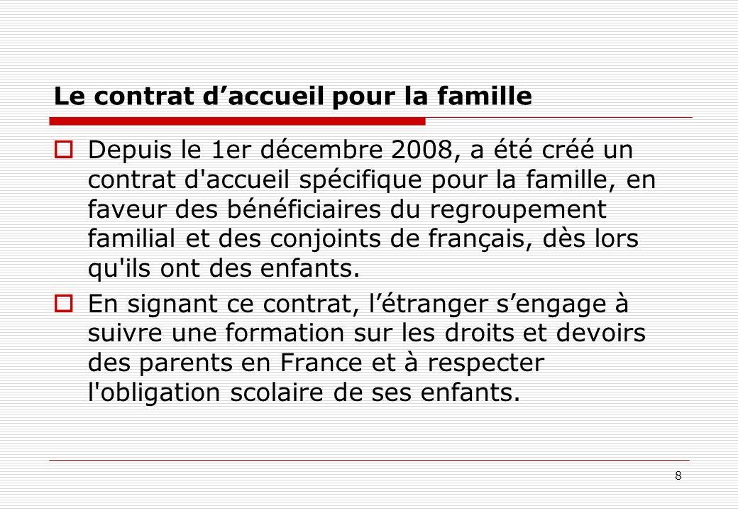 Le contrat d'accueil pour la famille