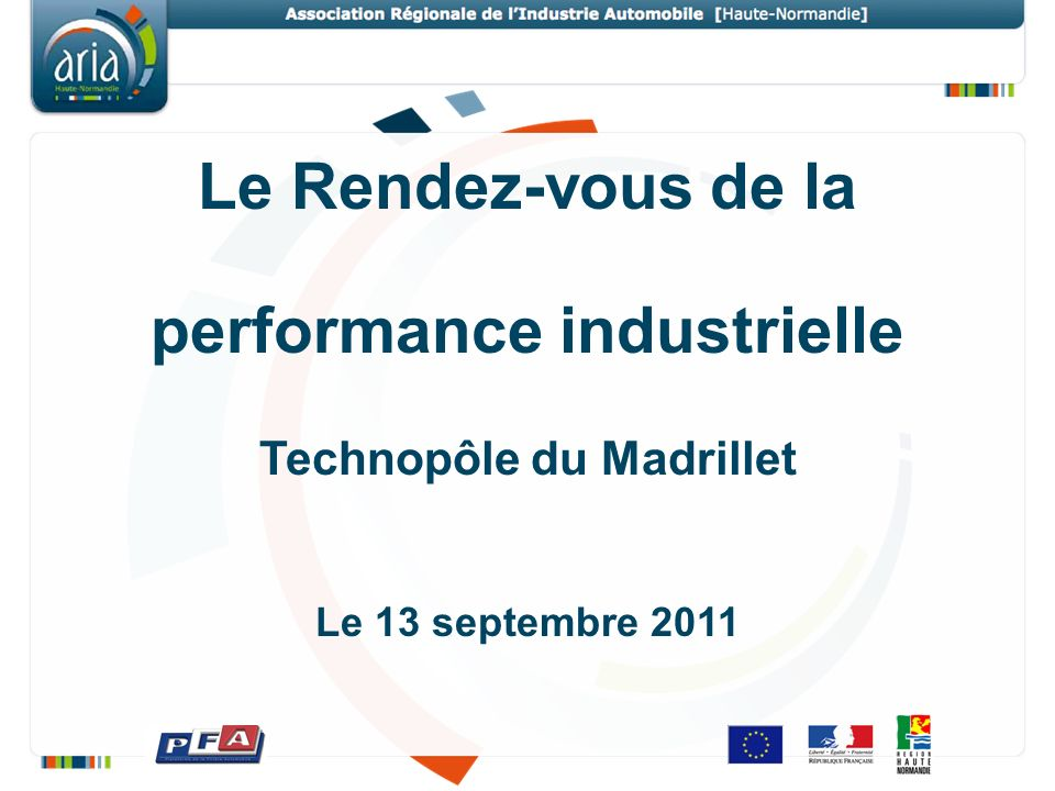 performance industrielle Technopôle du Madrillet