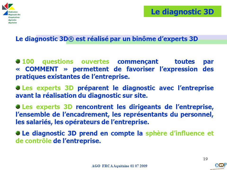 Le diagnostic 3D Le diagnostic 3D® est réalisé par un binôme d'experts 3D.