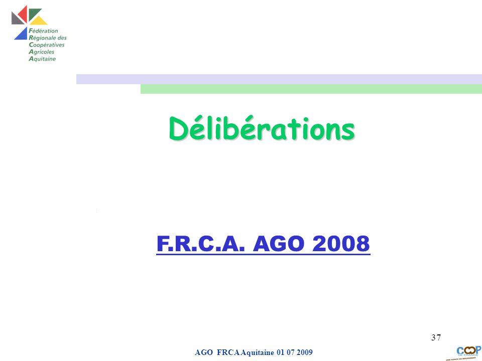 Délibérations aDROIT F.R.C.A. AGO 2008 AGO FRCA Aquitaine 01 07 2009