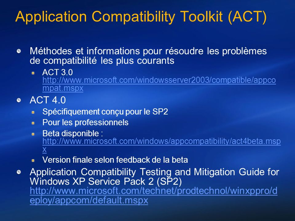 Application Compatibility Toolkit (ACT)