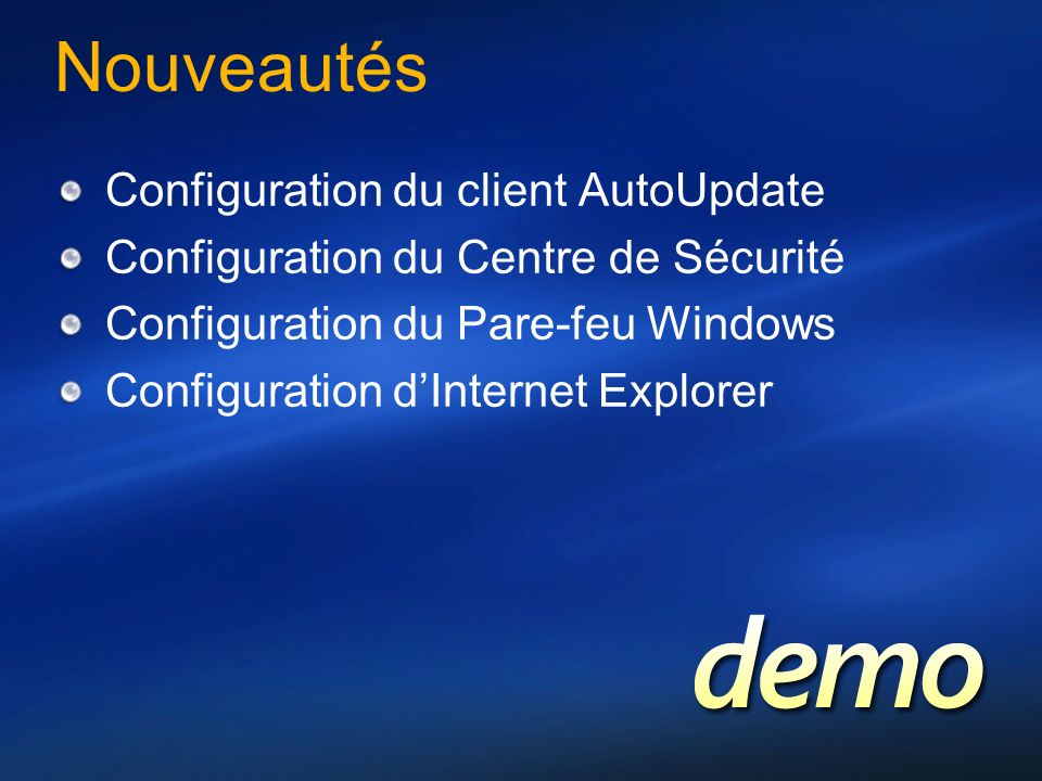 Nouveautés Configuration du client AutoUpdate