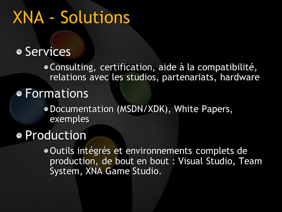XNA - Solutions Services Formations Production