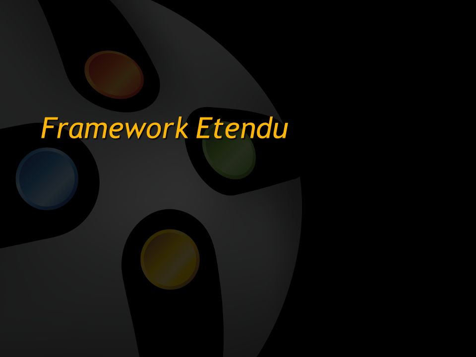 3/26/2017 3:54 PM Framework Etendu