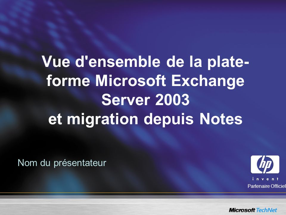 Vue d ensemble de la plate-forme Microsoft Exchange Server 2003 et migration depuis Notes