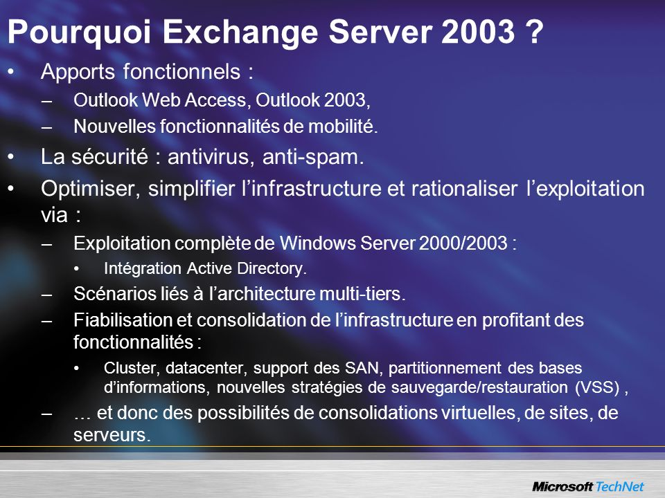 Pourquoi Exchange Server 2003