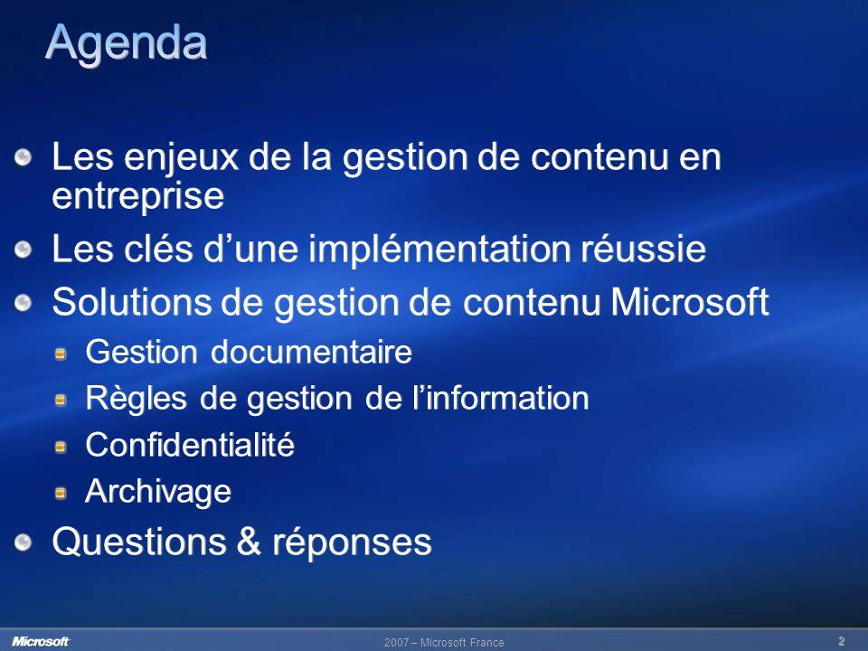 Agenda Les enjeux de la gestion de contenu en entreprise