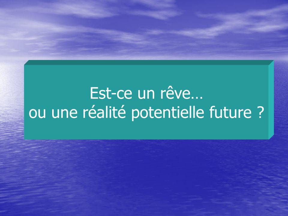 ou une réalité potentielle future