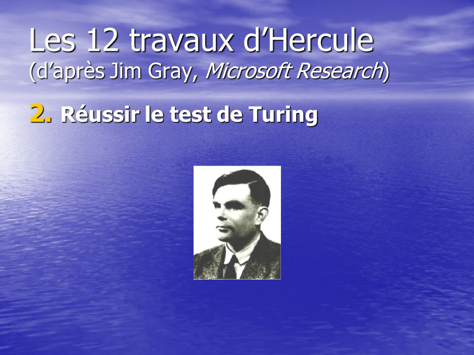 Les 12 travaux d'Hercule (d'après Jim Gray, Microsoft Research)