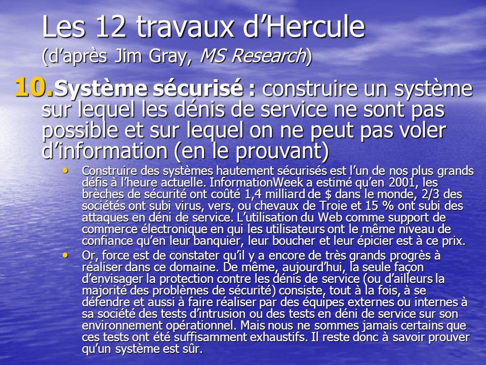 Les 12 travaux d'Hercule (d'après Jim Gray, MS Research)
