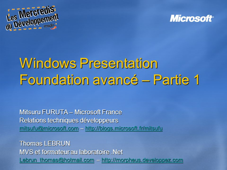Windows Presentation Foundation avancé – Partie 1