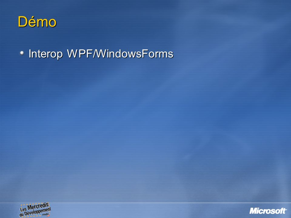 Démo Interop WPF/WindowsForms 23