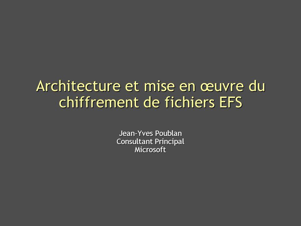 Architecture et mise en œuvre du chiffrement de fichiers EFS