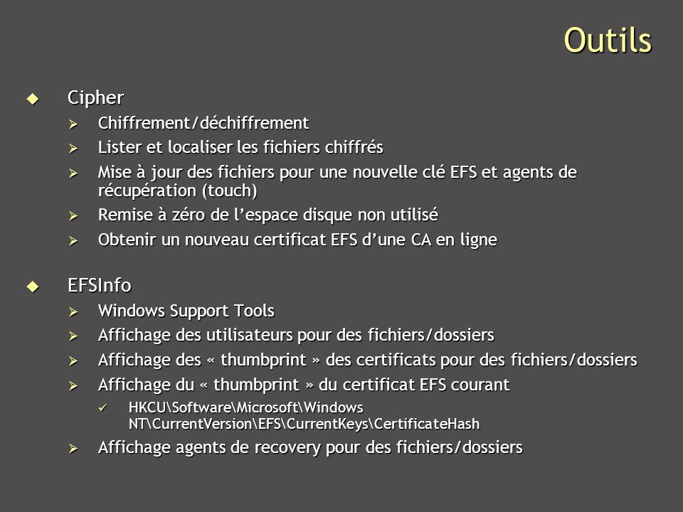 Outils Cipher EFSInfo Chiffrement/déchiffrement