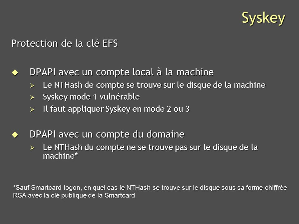 Syskey Protection de la clé EFS