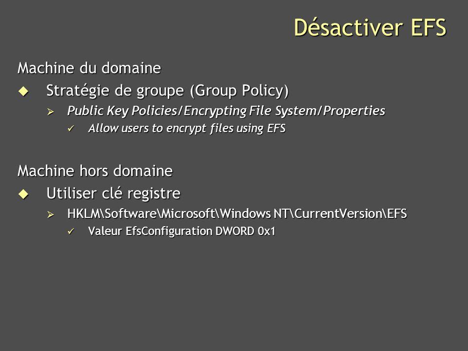 Désactiver EFS Machine du domaine Stratégie de groupe (Group Policy)
