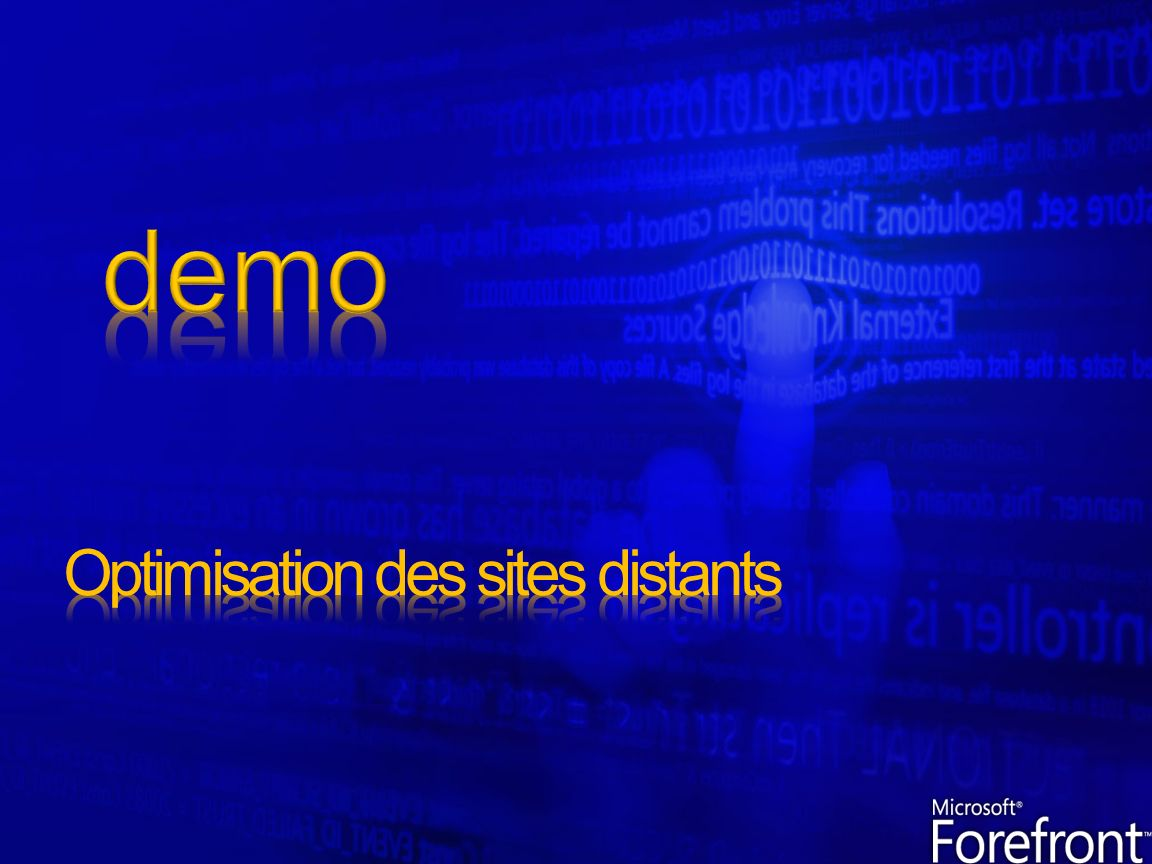 Optimisation des sites distants
