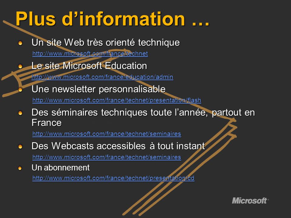Plus d'information … Un site Web très orienté technique