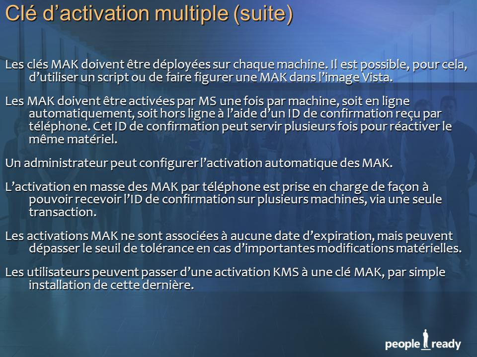 Clé d'activation multiple (suite)