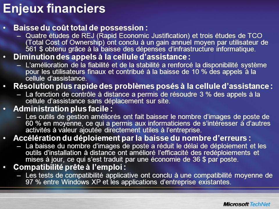 Enjeux financiers Baisse du coût total de possession :