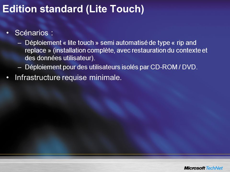 Edition standard (Lite Touch)