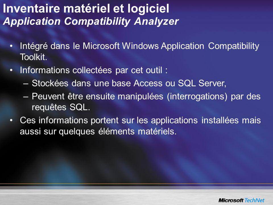 Inventaire matériel et logiciel Application Compatibility Analyzer