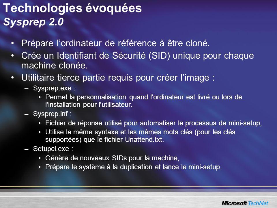 Technologies évoquées Sysprep 2.0