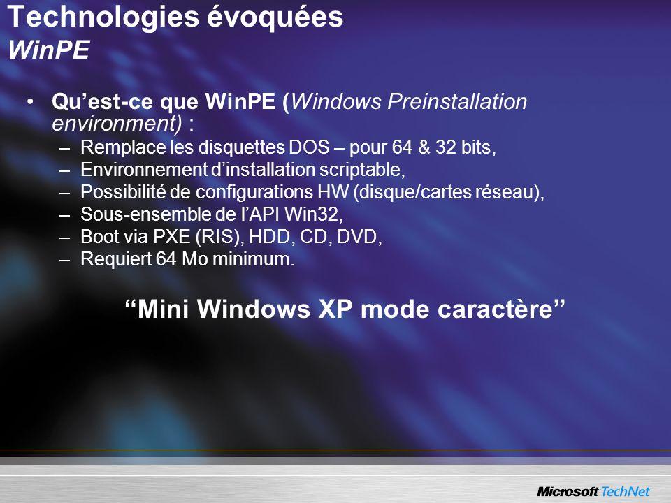 Technologies évoquées WinPE