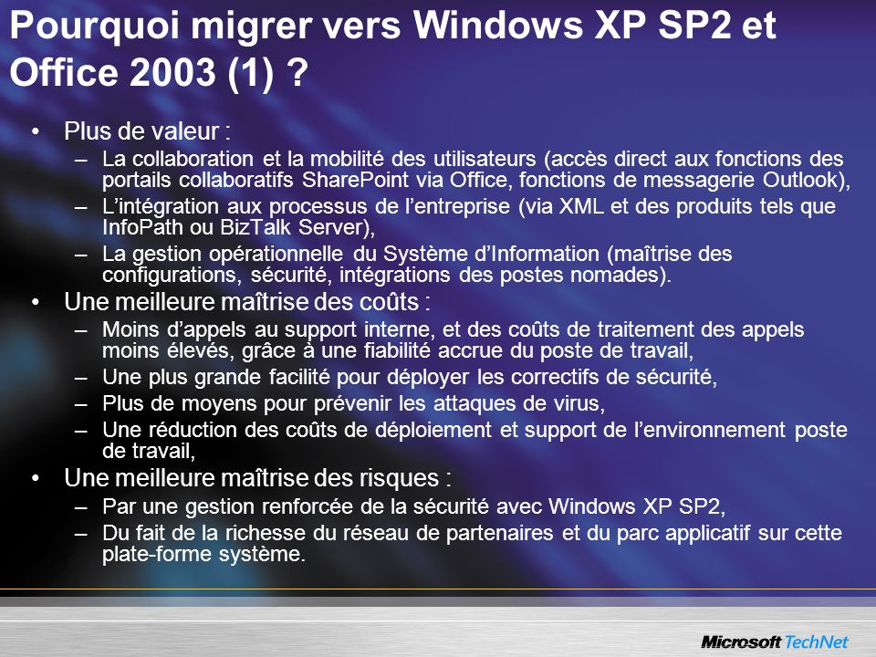 Pourquoi migrer vers Windows XP SP2 et Office 2003 (1)