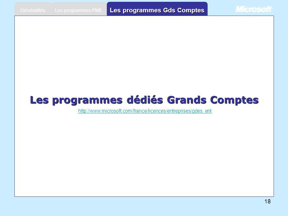 Les programmes Gds Comptes Les programmes dédiés Grands Comptes