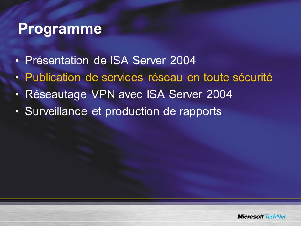Programme Présentation de ISA Server 2004