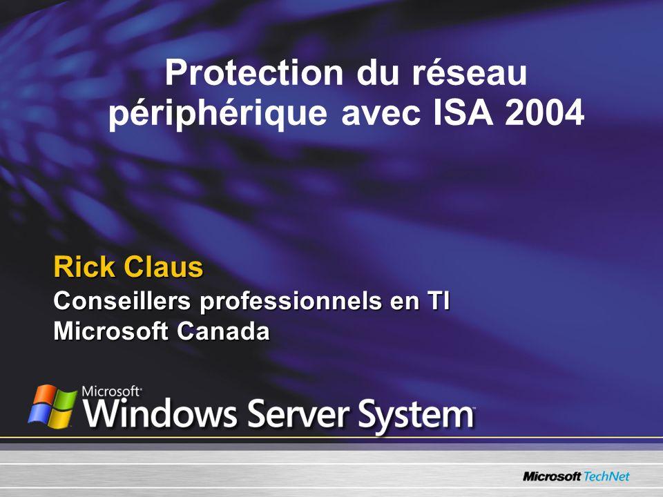 Protection du réseau périphérique avec ISA 2004