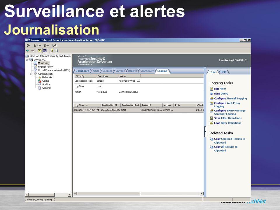 Surveillance et alertes Journalisation