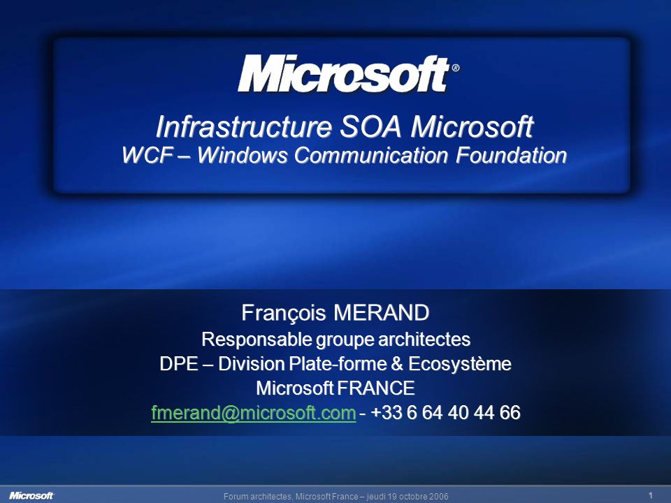 Infrastructure SOA Microsoft WCF – Windows Communication Foundation