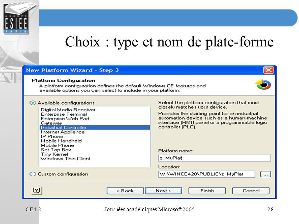 Choix : type et nom de plate-forme