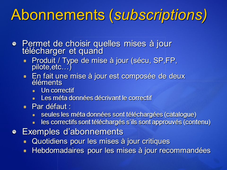 Abonnements (subscriptions)