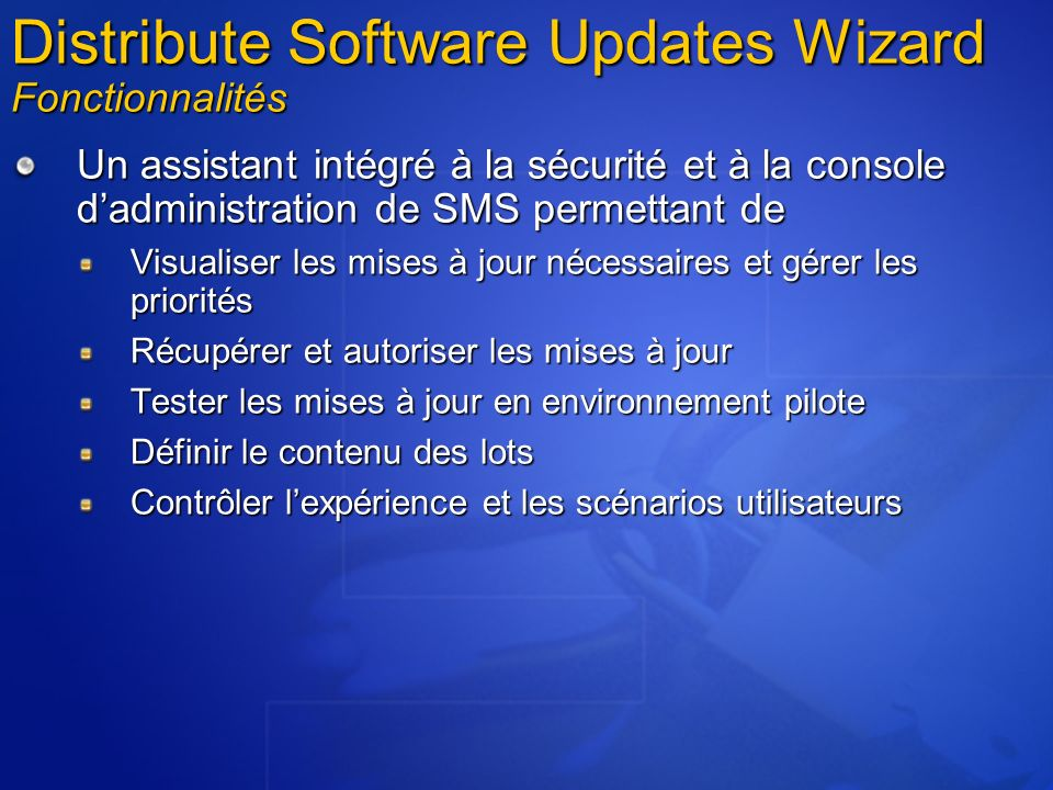 Distribute Software Updates Wizard Fonctionnalités