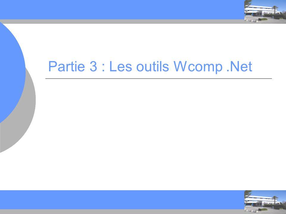 Partie 3 : Les outils Wcomp .Net