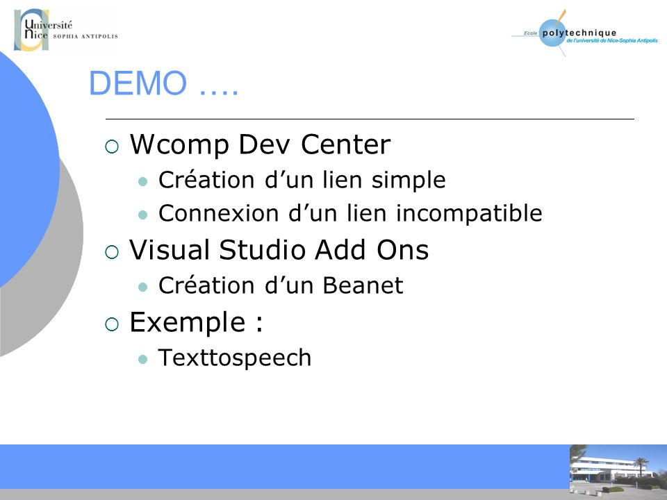 DEMO …. Wcomp Dev Center Visual Studio Add Ons Exemple :