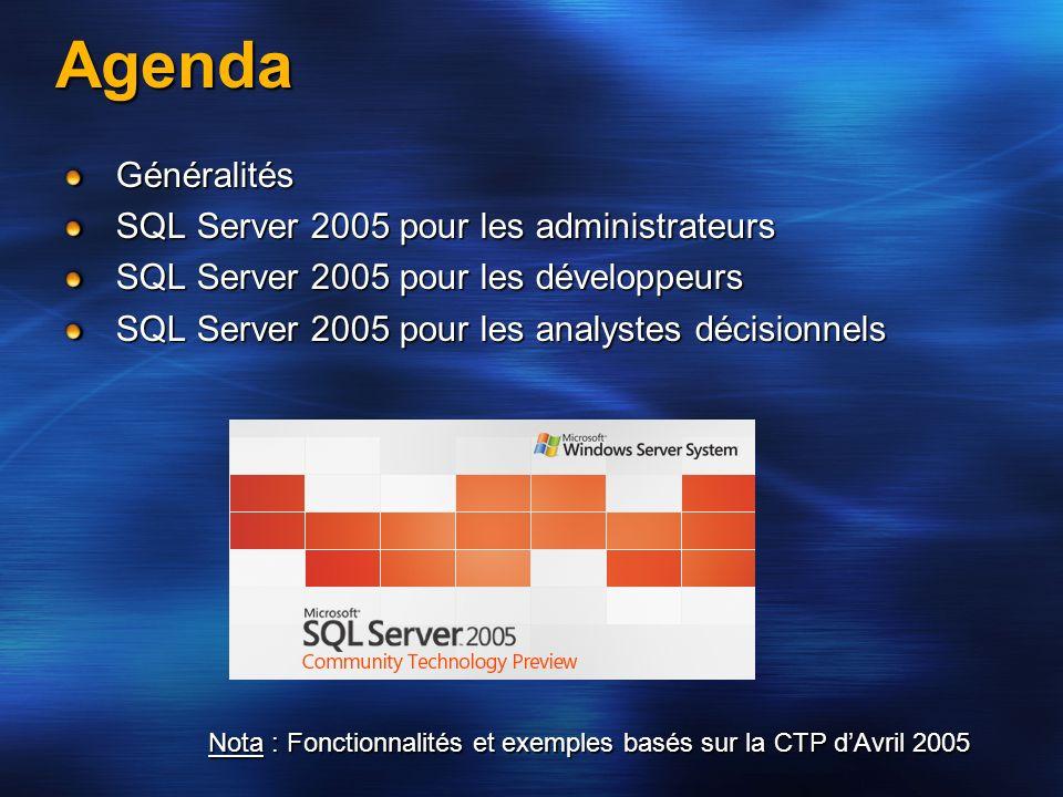 Agenda Généralités SQL Server 2005 pour les administrateurs