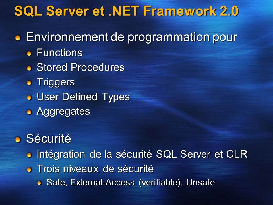 SQL Server et .NET Framework 2.0