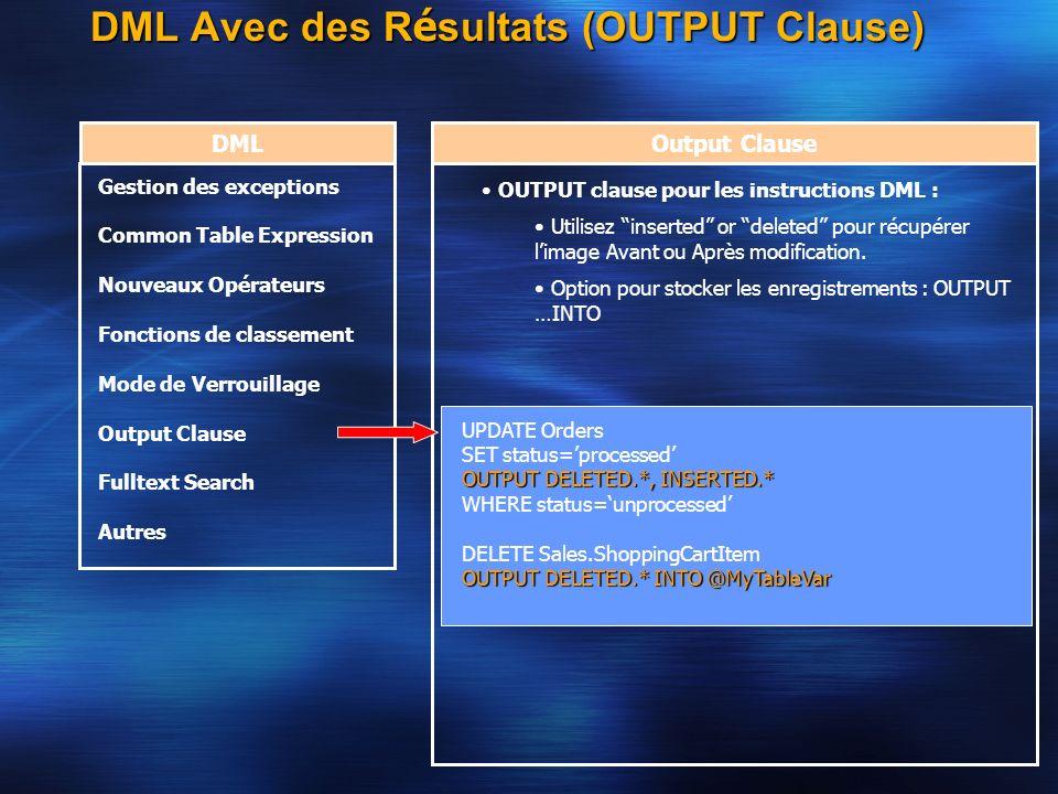 DML Avec des Résultats (OUTPUT Clause)