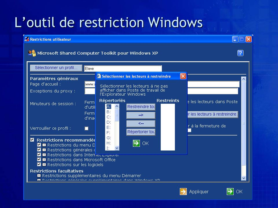 L'outil de restriction Windows