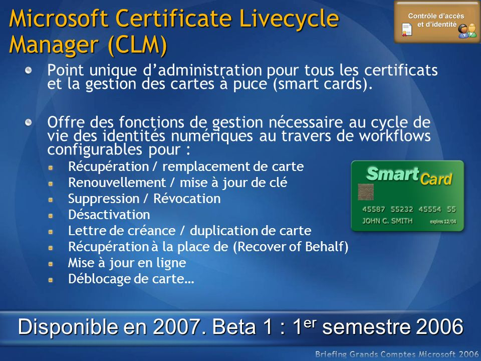 Microsoft Certificate Livecycle Manager (CLM)