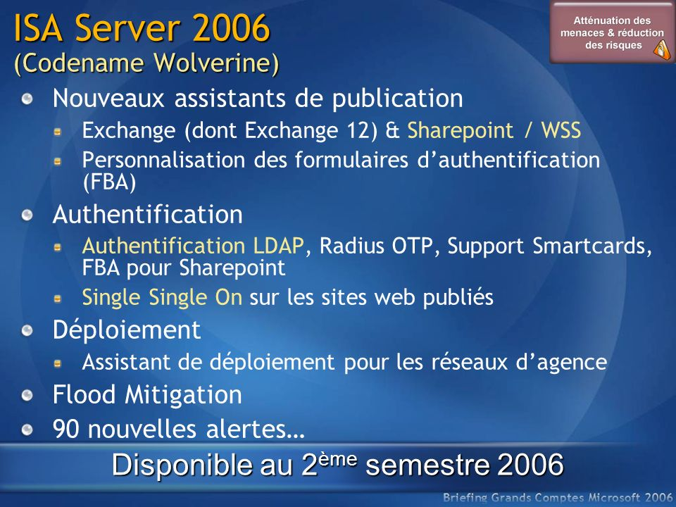 ISA Server 2006 (Codename Wolverine)