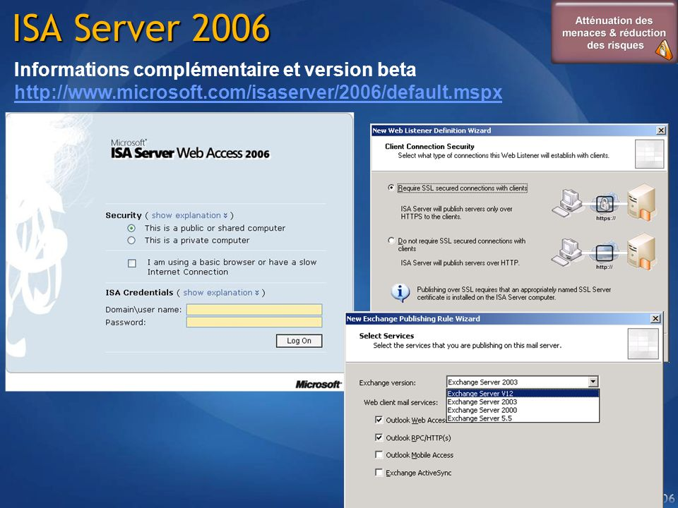 ISA Server 2006 Informations complémentaire et version beta