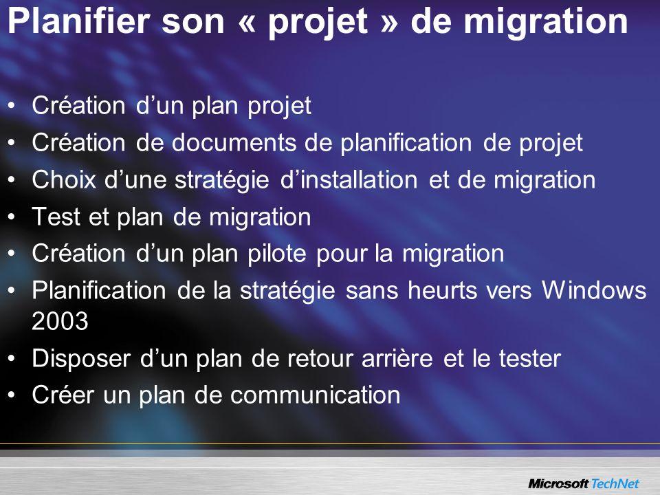 Planifier son « projet » de migration