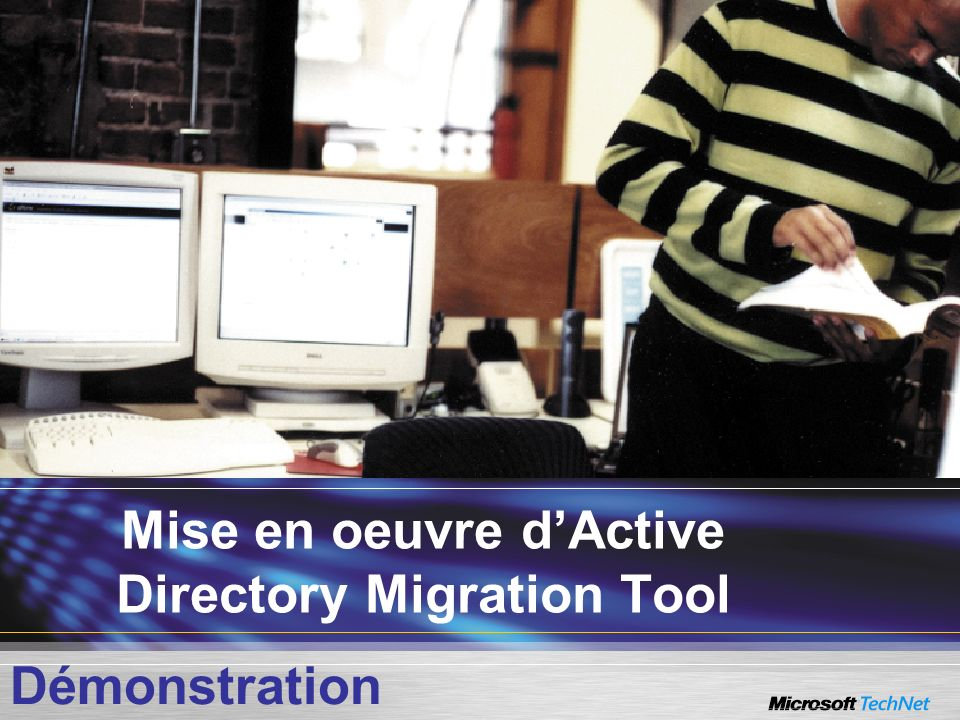 Mise en oeuvre d'Active Directory Migration Tool