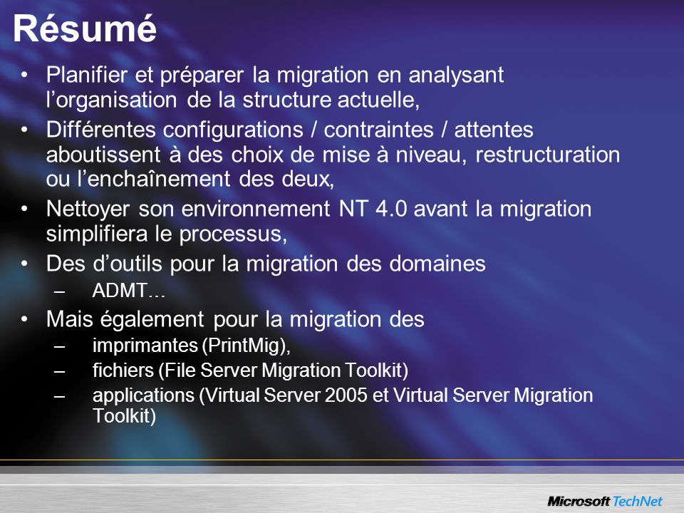 Résumé Planifier et préparer la migration en analysant l'organisation de la structure actuelle,